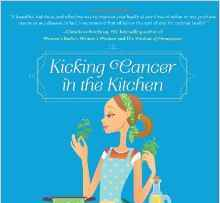 Kicking Cancer in the Kitchen, A Ramke and K Scott